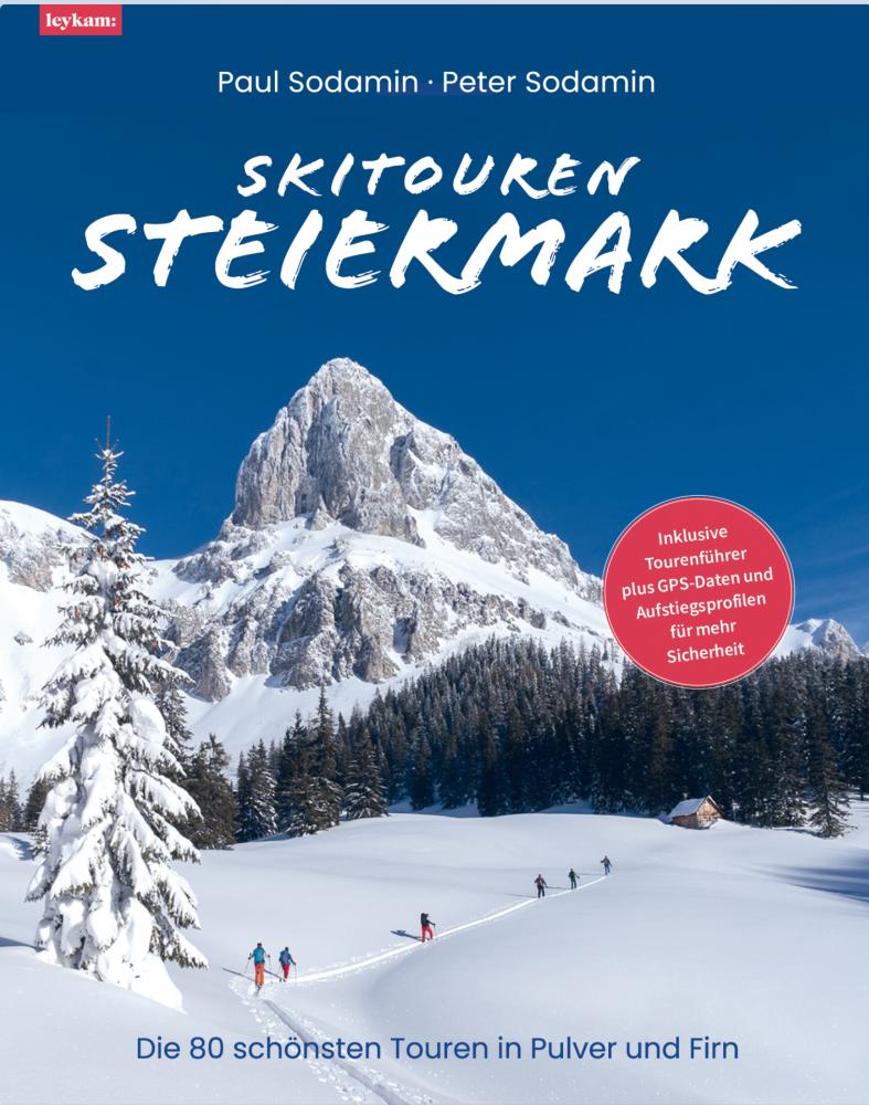 """Das neue Buch """" Skitouren Steiermark """""""