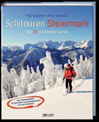 Buch Tipp: Paul Sodamin - Schitouren Steiermark