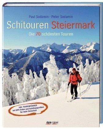 Schitouren Steiermark: Die 70 schönsten Touren